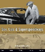 Sex, Lies & Superspeedways - 6 Audio CDs