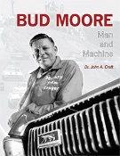 Bud Moore: Man and Machine - Collector's Edition